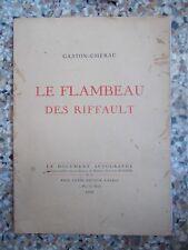 Gaston-Chérau, Le Flambeau des Riffault (Paul Catin, Le Document Autographe)