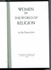 ELSIE THOMAS CULVER Women in the World of Religion HB 1967 1st Edition