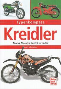 Typenkompass Kreidler Mofas/Mokicks... Typen-Buch/Modelle/Technik/Daten/Handbuch