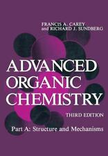 Advanced Organic Chemistry : Part A: Structure and Mechanisms-ExLibrary