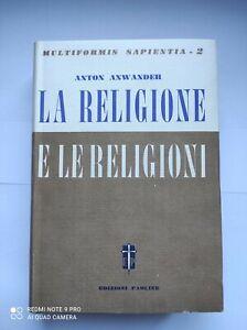 Multiformis Sapientia volume 2 La religione le religioni di Anton Anwander
