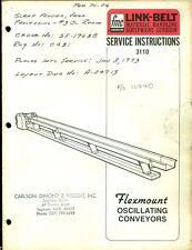 VINTAGE LINK-BELT 3110 FLEXMOUNT OSCILLATING CONVEYOR SERVICE INSTRUCTIONS 1973