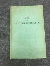 Notes on German Ordnance, 1841-1918, Major James E. Hicks