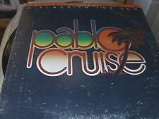 PABLO CRUISE A PLACE IN THE SUN ALBUM 33 RPM GOOD CONDITION