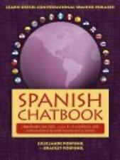 Spanish Chatbook : Chatbook = A workbook with conversational Spanish lessons...