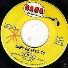 THE MCCOYS-COME ON LET'S GO-45-BANG-522