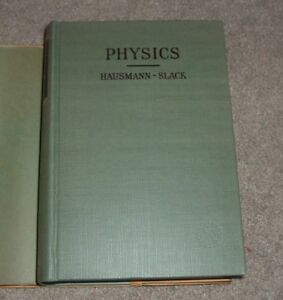 1946 PHYSICS Erich Hausmann Edgar Slack w/ Answers VAN NOSTRAND COLLEGE TEXTBOOK