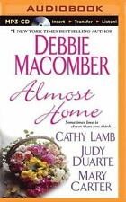 Almost Home by Mary Carter, Cathy Lamb, Judy Duarte and Debbie Macomber...