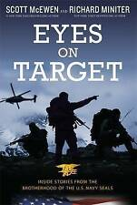 NEW Eyes on Target: Inside Stories from the Brotherhood of the U.S. Navy SEALs