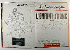 Arno DEDICACE Alef-Thau L'enfant tronc Jodorowsky Ed. Humano EO 1983 TBE