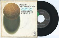 """7"""" CARMELITA GADALETA Sandro trasportando (It 76) Rino Gaetano Paolo Conte VG+"""