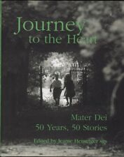 JOURNEY TO THE HEART: CELEBRATING FIFTY YEARS OF SPECIAL EDUCATION AT MATER DEI