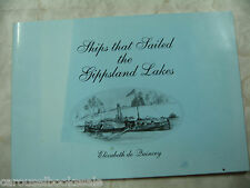 Ships that Sailed the Gippsland Lakes Elizabeth de Quincey 1994 pb A80