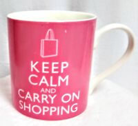 """""""Keep Calm and Carry On Shopping"""" Coffee Mug/Cup PINK 12 oz. Kent Pottery"""