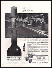 Publicité BORDEAUX CHATEAU ST GEORGES ST EMILION   Vin Wine vintage ad   1962