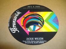 """Soul 45 JACKIE WILSON He's a Fool on Brunswick 7"""""""