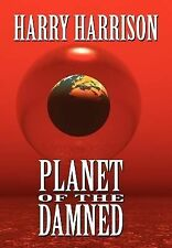 Brion Brandd Ser.: Planet of the Damned Bk. 1 by Harry Harrison (2007,...