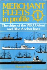 Merchant Fleets in Profile - Vol 1: Ships of the P... by Stephen Rabson Hardback