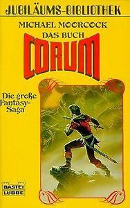 Das Buch Corum. Die große Fantasy- Saga. von Moorcock, M...   Buch   Zustand gut