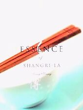 ESSENCE of SHANGRI-LA Living Dining Recipes Hotel Chinese Culinary Arts Cookbook