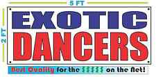 EXOTIC DANCERS Banner Sign NEW Larger Size Best Price for The $$$ on the Net