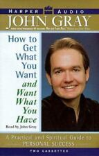 BRAND NEW How to Get What You Want and Want What You Got John Gray AudioCASSETTE