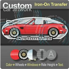 Custom Iron-On Transfer for t-shirt 1990 91 92 93 94-99 Mazda MX5 MX-5 Miata NA