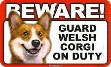 BEWARE! GUARD WELSH CORGI ON DUTY SIGN - NEW & UNUSED