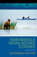 Environmental and Natural Resource Economics (The Pearson Series in Economics),