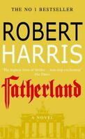 Fatherland By ROBERT HARRIS. 0099263815