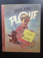 Mon ami Plouf Illustré par Ducatez 1945
