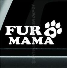 Fur Mama Paw Print Bumper Sticker Vinyl Decal Dog Mom Puppy Love Sticker Truck