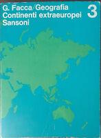 Geografia continenti extraeuropei - G. Facca - Sansoni,1969 - A