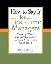 How To Say It for First-Time Managers: Winning Words and Strategies-ExLibrary
