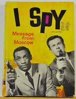 I Spy - Message from Moscow - c. 1966, Hardcover