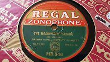 INTERNATIONAL NOVELTY QUARTET THE MOSQUITOES PARADE REGAL ZONOPHONE MR846