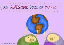 An Awesome Book of Thanks! by Clayton, Dallas, Good Book