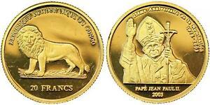 CONGO , GOLD 20 FRANCS 2003 POPE JOHM PAUL II / LION ( VL ) TOP GRADE  , RARE