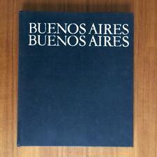 Buenos Aires Buenos Aires  D'AMICO ALICIA  - SARA FACIO  - JULIO CORTAZAR / 1968