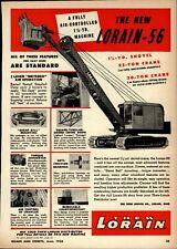 1956 Thew Shovel Co. Print Advertisement: Lorain Model 56 Shove, Crane, w/ AC