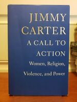 A Call to Action by Jimmy Carter (2014, Hardcover, 1st Edition, 1st Printing)