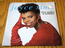 "JOYCE SIMS - LOVE MAKES A WOMAN  7"" VINYL PS"