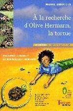 À la recherche d'Olive Hermann  la tortue DROULLE  MARIE Occasion Livre
