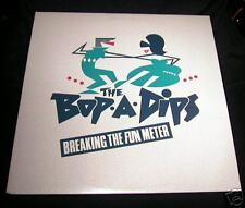 The BOP-A-DIPS / Breaking The Fun Meter - LP (1988)