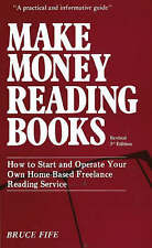 Make Money Reading Books: How to Start and Operate Your Own Home-Based Freelance