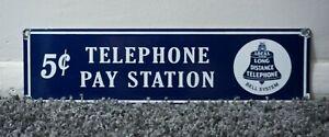 VINTAGE BELL TELEPHONE PORCELAIN SIGN GAS MOTOR OIL METAL STATION PUMP PAY PHONE