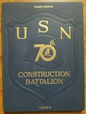 U.S. Navy 70th Construction Battalion Cruise Book Volume II Seabees World War II