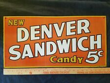 Denver Sandwich Candy,  Country Store Soda Shop Sign Original Tin Litho Embossed