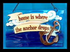 Decorative Sign Glass Home is Where The Anchor Drops