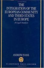 The Integration of the European Community and Third States in Europe: A Legal An